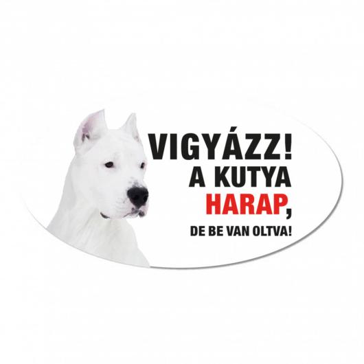 Vigyázz a kutya harap tábla műanyagból ARGENTIN DOG