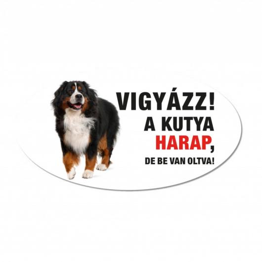 Vigyázz a kutya harap tábla műanyagból BERNI PÁSZTOR
