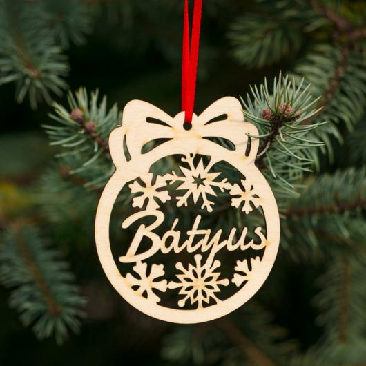 Fa karácsonyfadísz – Bátyus